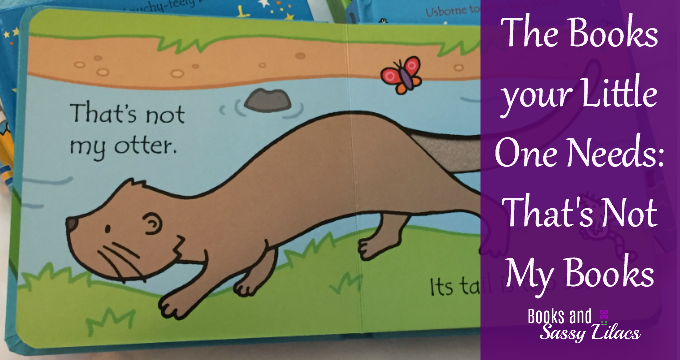 The Books your Little One Needs: That's Not My Books
