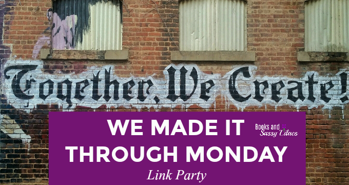 We made it through Monday Link Party