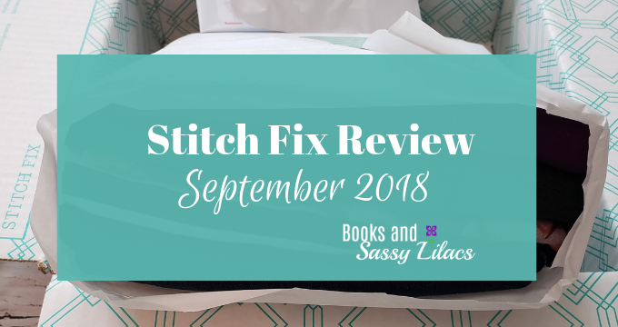 Stitch Fix Review September 2018