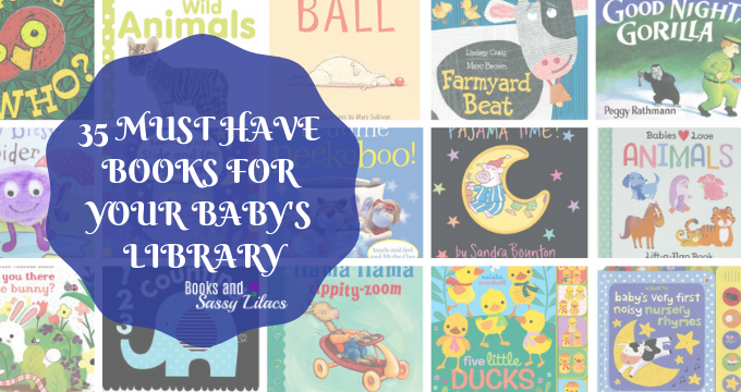 35 Must Have Books for your Baby's Library