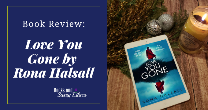 Book Review: Love You Gone by Rona Halsall
