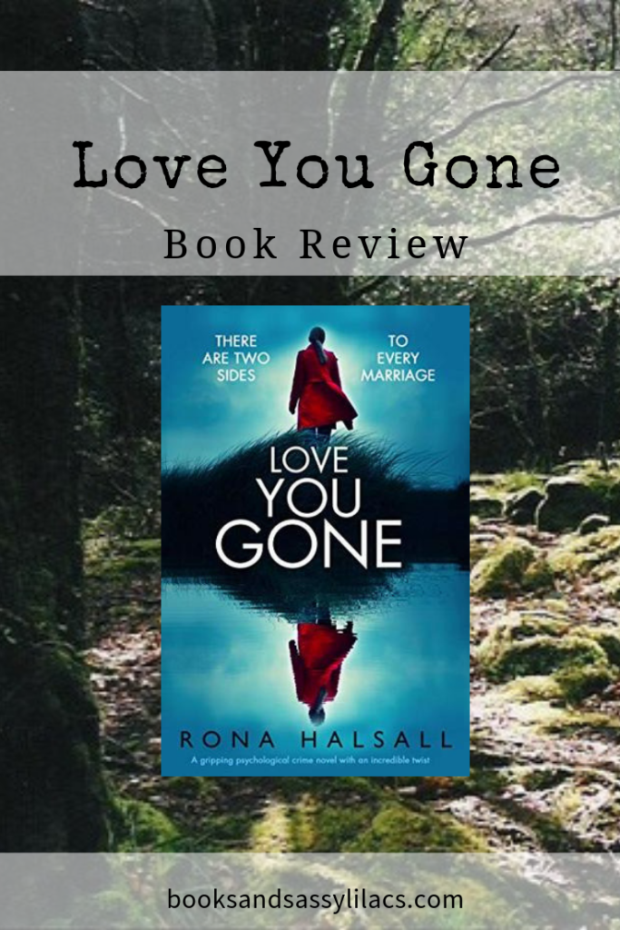 Love You Gone Book Review #bookreview #arc #thriller #suspense