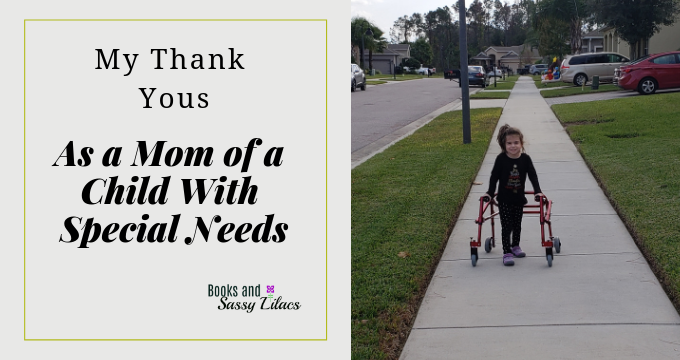 My Thank Yous As a Mom of a Child With Special Needs