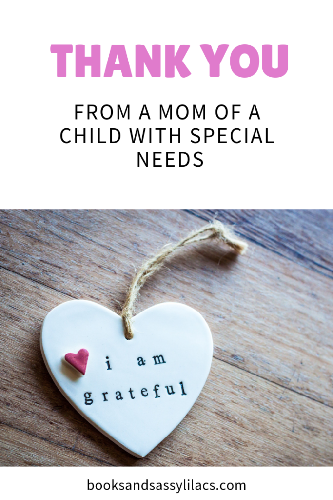 Thank You From a Mom of a Child With Special Needs #specialneeds #autism #autismawareness #thankyou #sadieisable