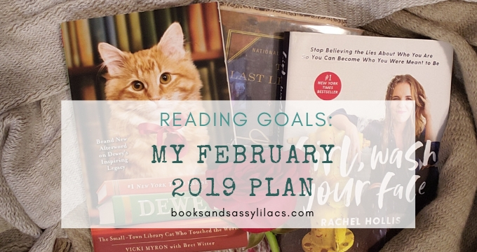 Reading Goals: My February 2019 Plan