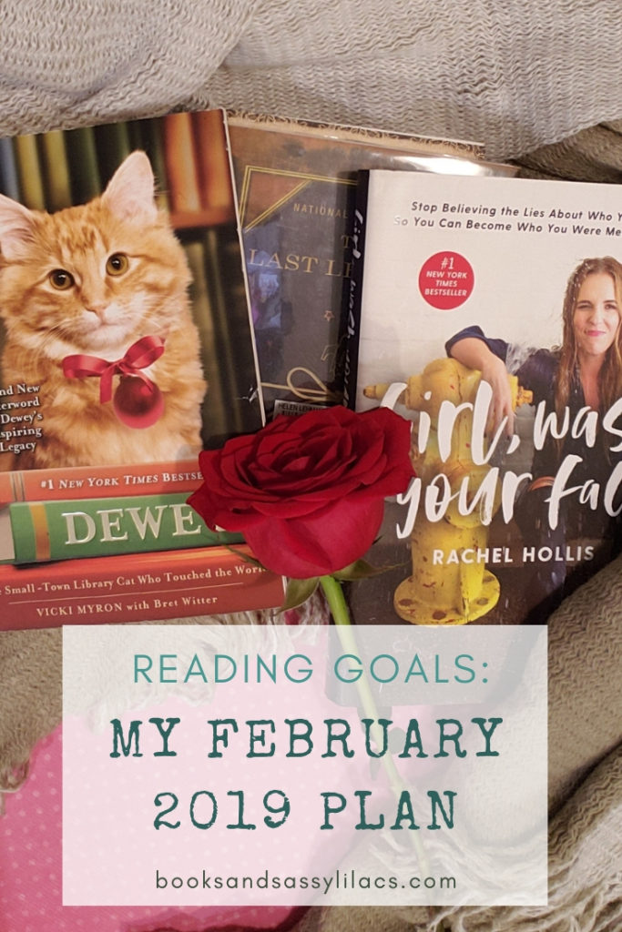 Reading Goals: My February 2019 Plan #January #ARC #Books #BookReview #Goodreads #Library #Lists #Reading #ReadingGoals #February #2019 #AdvancedReviewCopy #HistoricalFiction #Audiobook #Challenges #Goals #NewRelease #Non-Fiction #Series #TBR