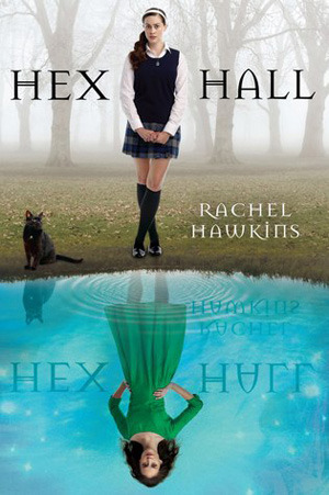 Hex Hall by Rachel Hawkins Book Cover