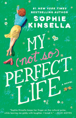 My Not So Perfect Life by Sophie Kinsella Book Cover