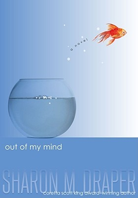 Out of My Mind by Sharon M Draper Book Cover