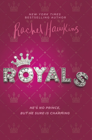 Royals by Rachel Hawkins Book Cover
