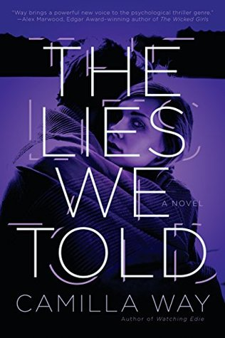 The Lies We Told by Camilla Way Book Cover