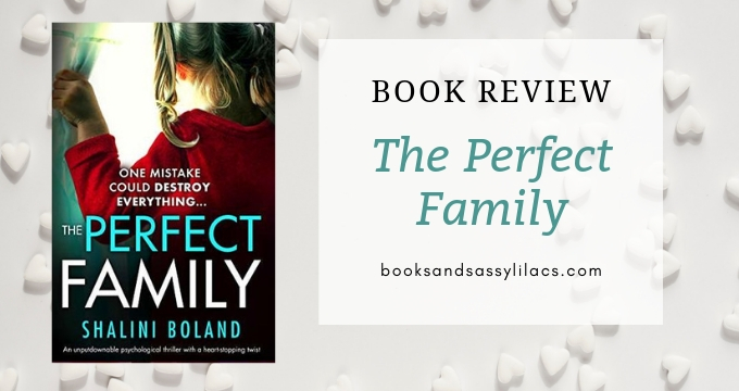 Book Review: The Perfect Family by Shalini Boland