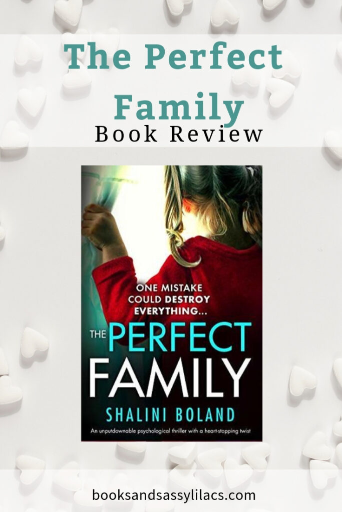 The Perfect Family by Shalini Boland
