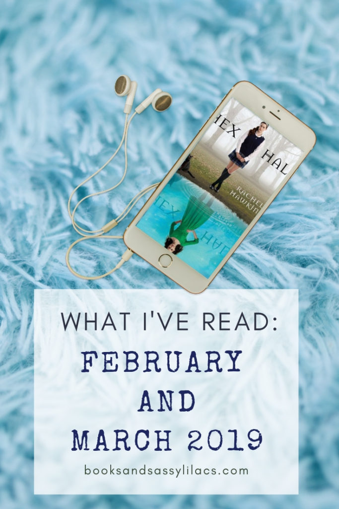 What Ive Read February and March 2019
