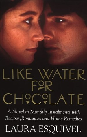 Like Water for Chocolate by Laura Esquivel Cover Art