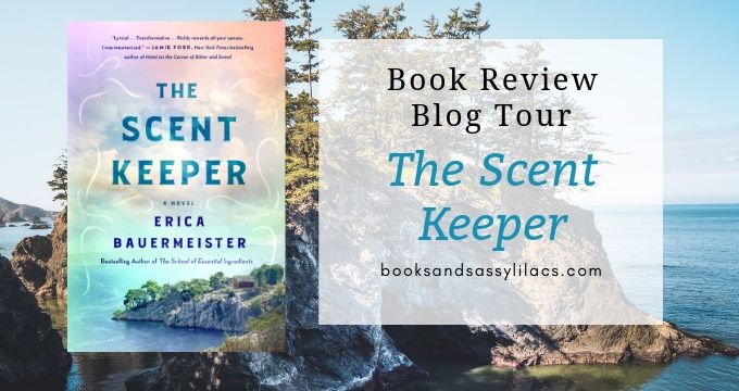 Book Review and Blog Tour: The Scent Keeper by Erica Bauermeister
