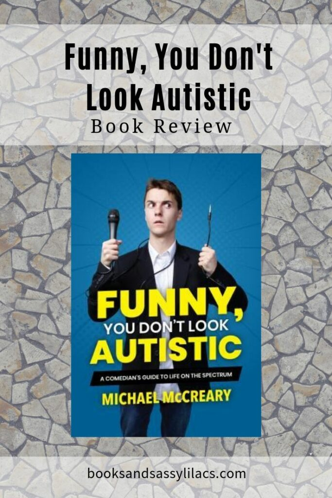 Funny You Don't Look Autistic