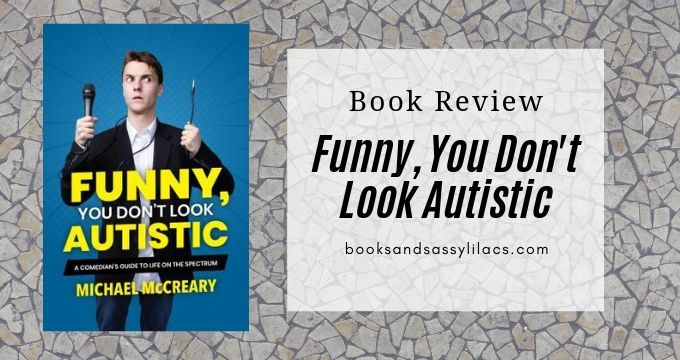 Book Review: Funny, You Don't Look Autistic