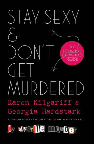 Stay Sexy & Don't Get Murdered The Definitive How-To Guide Cover Page