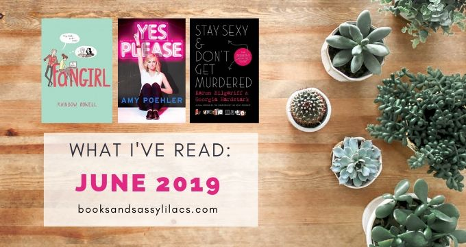 What I've Read: June 2019