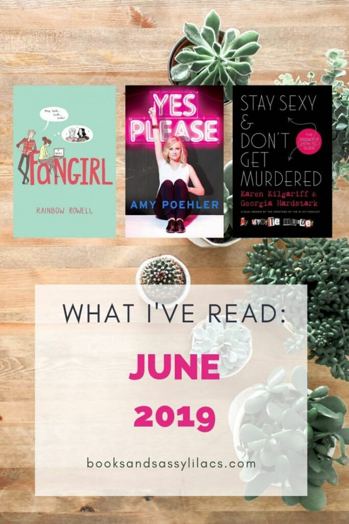 What I've Read June 2019
