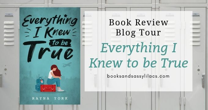Book Review and Blog Tour: Everything I Knew To Be True