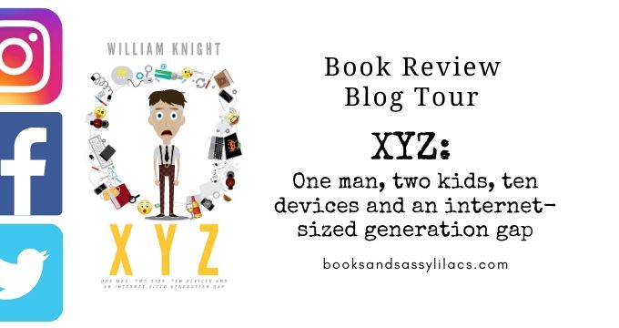 XYZ by William Knight, A Book Review and Blog Tour