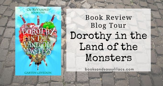 Book Review and Blog Tour: Dorothy in the Land of Monsters
